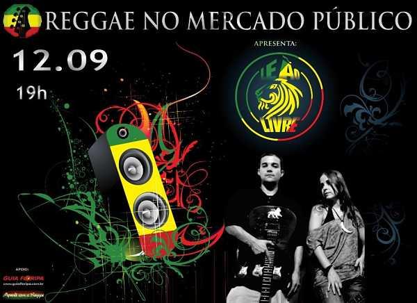 Reggae no Mercado Público com Leão Livre!