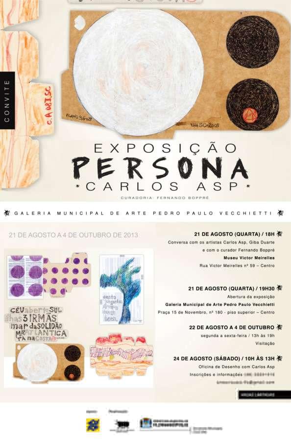 """Exposição """"Persona"""", de Carlos Asp"""