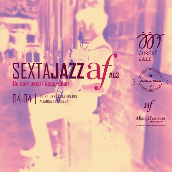 3ª edição do Sexta Jazz Aliança Francesa