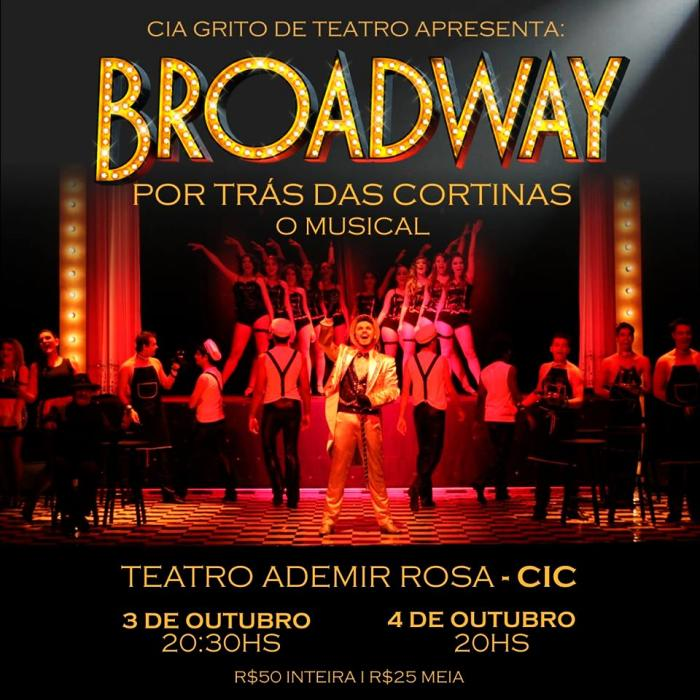 "Musical ""Broadway: Por Trás das Cortinas"""