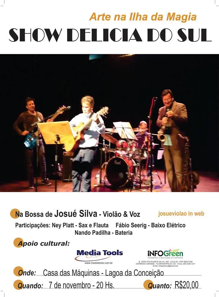 Show Delícia Do Sul, de Josué Silva