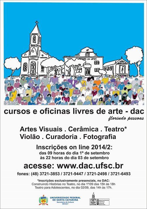 Inscrições para Cursos e Oficinas de Arte do DAC da UFSC - 2014/2
