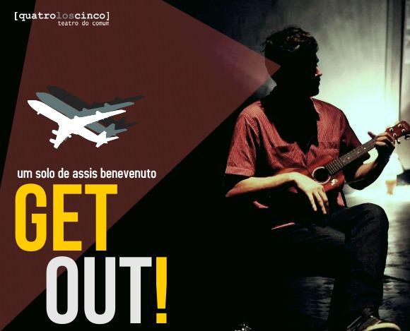 """Espetáculo """"Get Out"""" - 21º Festival Isnard Azevedo"""