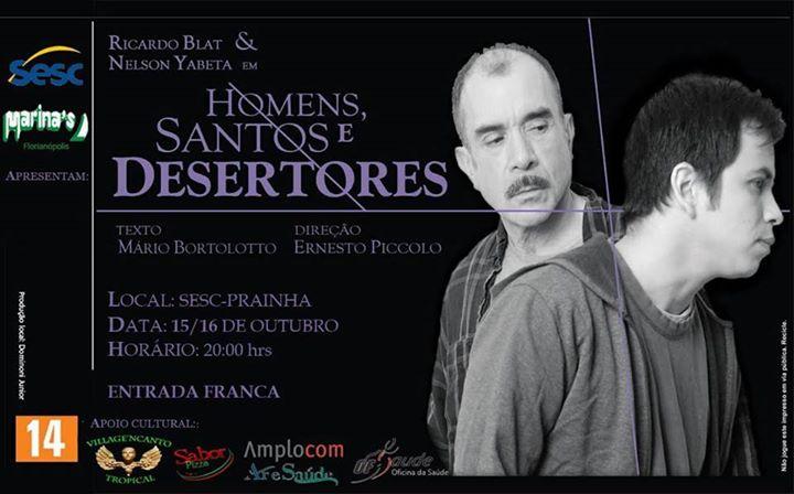 """""""Homens, Santos e Desertores"""" com Ricardo Blat e Nelson Yabeta"""
