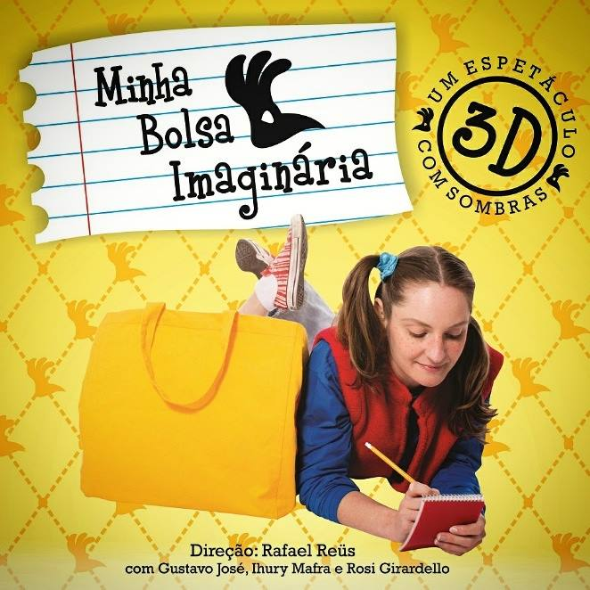 """Espetáculo Infanto juvenil com sombras 3D """"Minha Bolsa Imaginária"""" - TAC 7:30"""