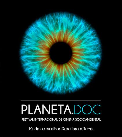 1ª edição do Festival Internacional de Cinema Socioambiental – Planeta.Doc