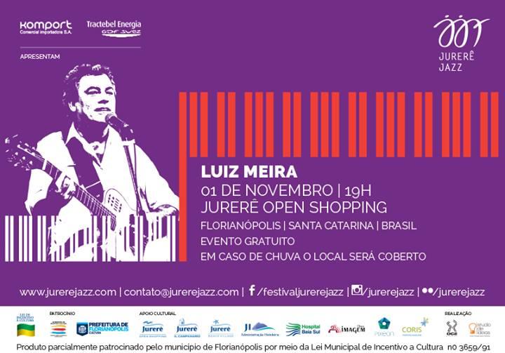 Jurerê Jazz apresenta show gratuito com Luiz Meira