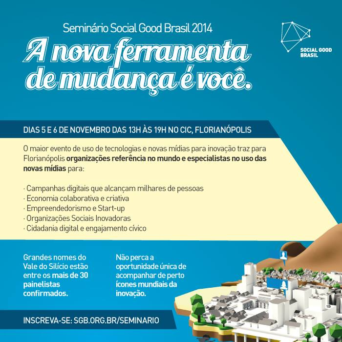 Seminário Social Good Brasil 2014