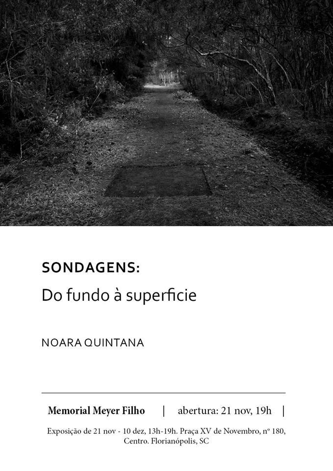 """Exposição """"SONDAGENS: Do fundo à Superfície"""" de Noara Quintana"""