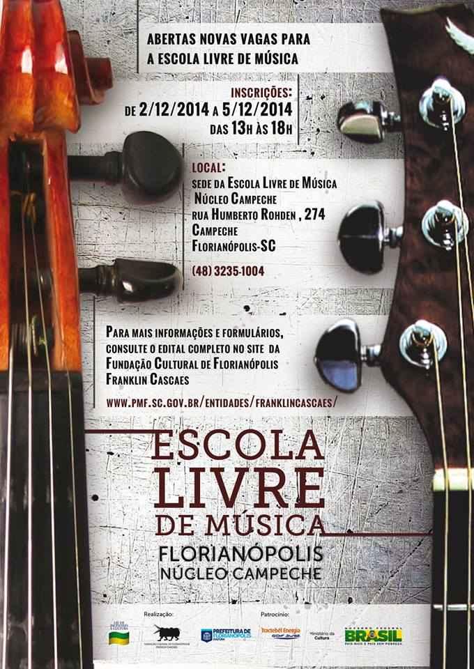 Inscrições para cursos gratuitos da Escola Livre de Música - Campeche / 2015