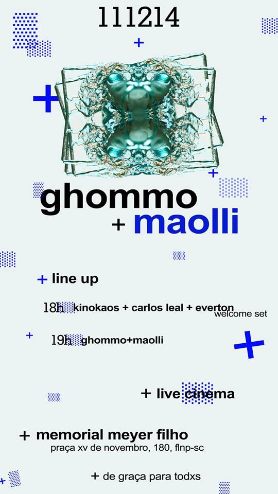 GHOMMO+MAOLLI - um experimento em LiveCinema