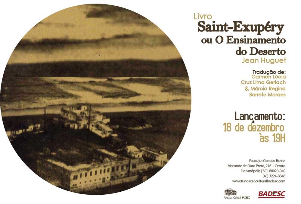 """Lançamento da tradução do livro """"Saint-Exupéry ou O Ensinamento do Deserto"""""""