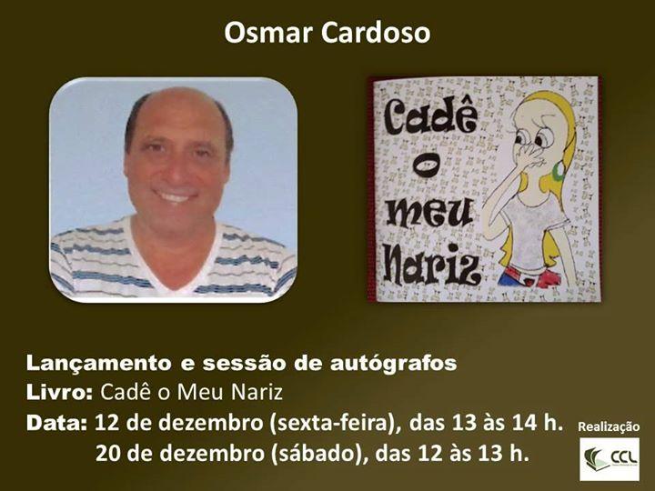 """Lançamento do livro infantil """"Cadê o Meu Nariz"""", de Osmar Cardoso"""