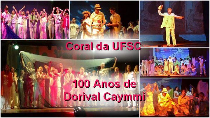 "Coral da UFSC reapresenta ""100 Anos de Dorival Caymmi"""