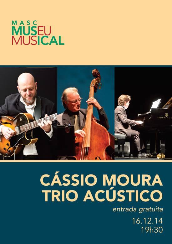 Cássio Moura Trio - Masc Museu Musical