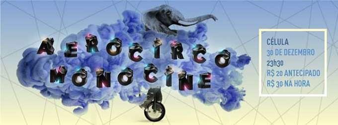 Show Aerocirco + Monocine