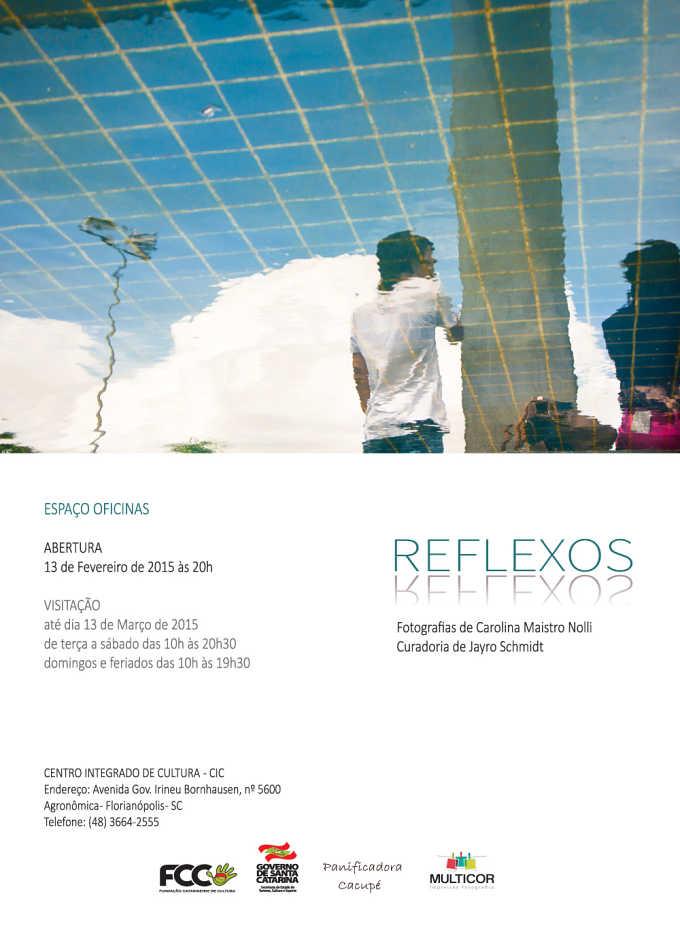 Exposição Reflexos, de Carolina Nolli