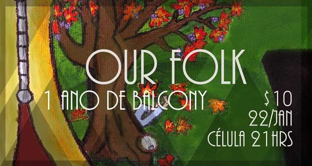 Our Folk - 1 ano de Balcony