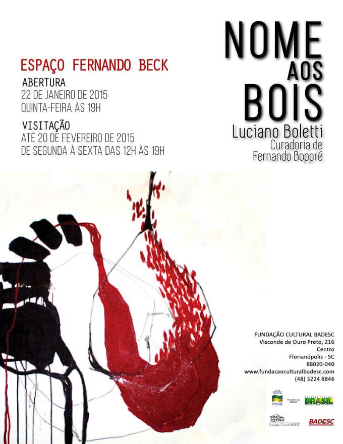 """Exposição """"Nome aos bois"""", de Luciano Boletti"""