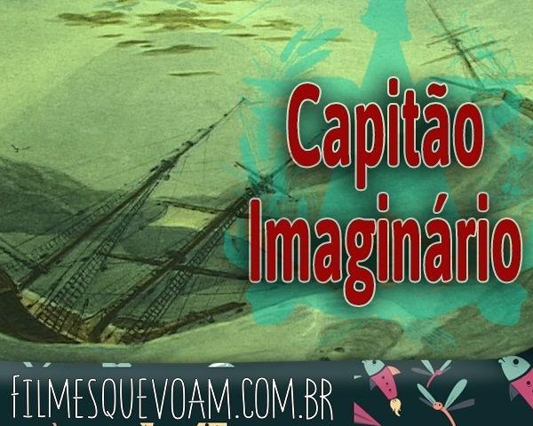"""Cineclube Badesc exibe """"O capitão imaginário"""", de Chico Faganello"""