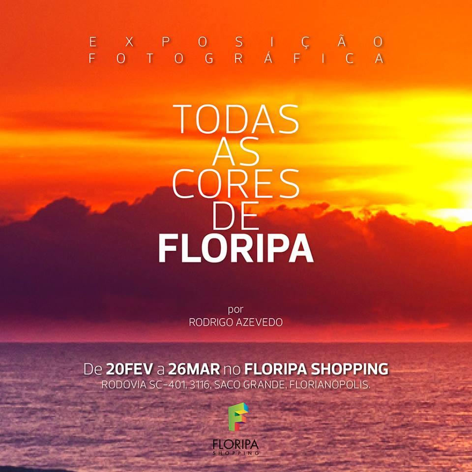 """Exposição """"Todas as Cores de Floripa"""", do fotógrafo Rodrigo Azevedo"""