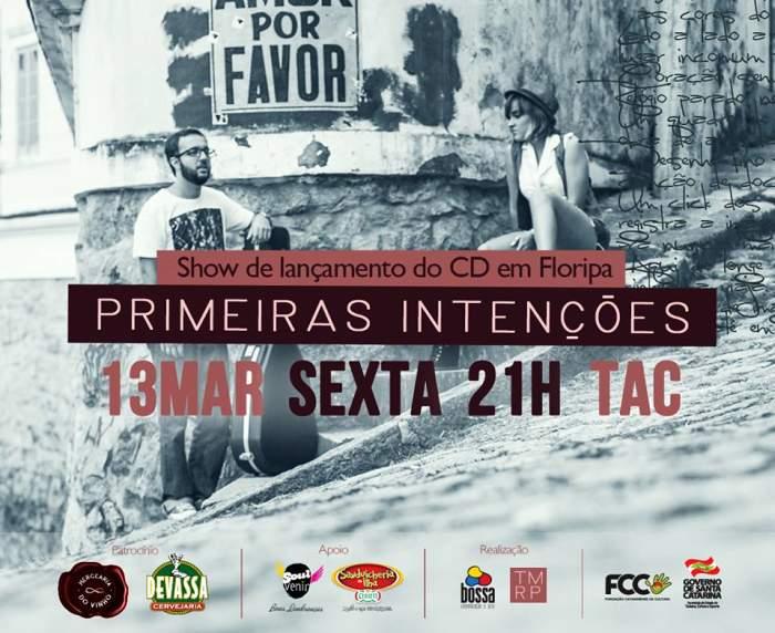 Lançamento do CD Primeiras Intenções de Tati Monteiro e Rodrigo Pinheiro