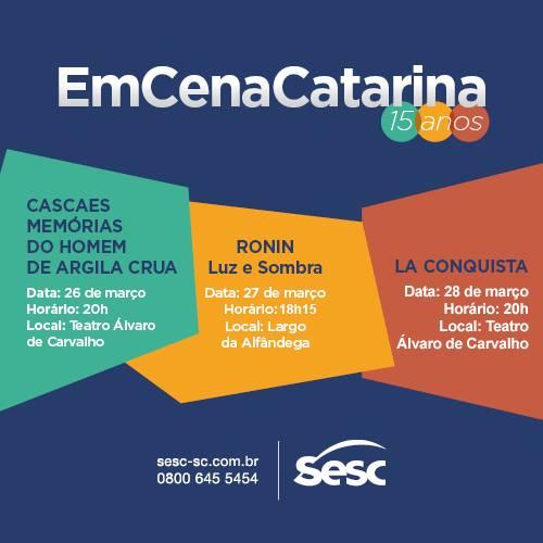 EmCenaCatarina 2015 - lançamento estadual com uma mostra de artes cênicas