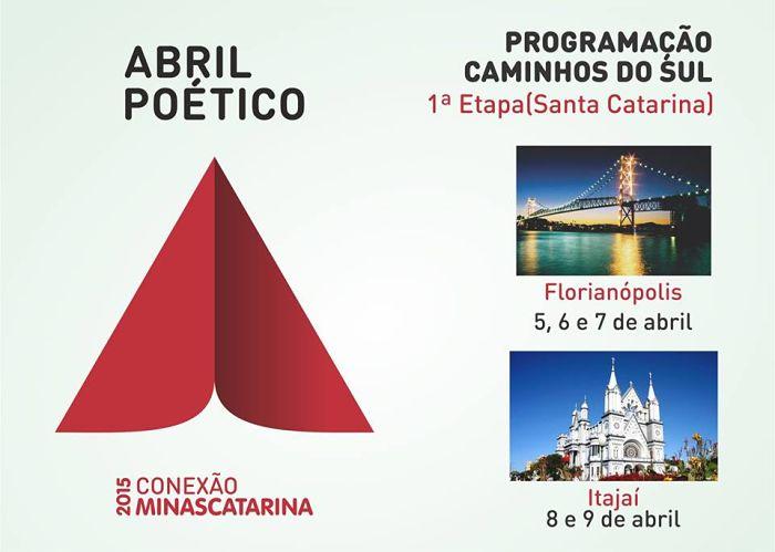 """Abril Poético 2015 - 1ª etapa """"Caminhos do Sul"""" - Programação"""