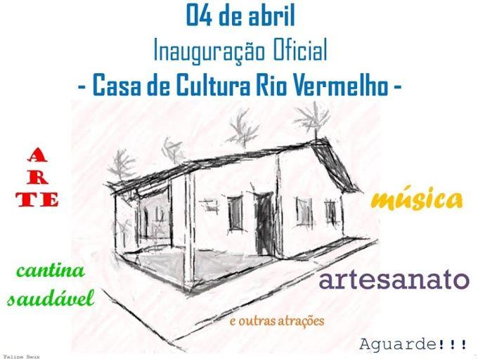 Inauguração Oficial da Casa de Cultura Rio Vermelho