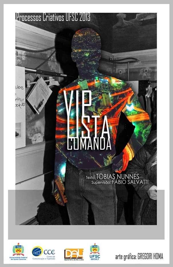 """Leitura dramática do texto """"Vip Lista Comanda"""" no Teatro da UFSC"""