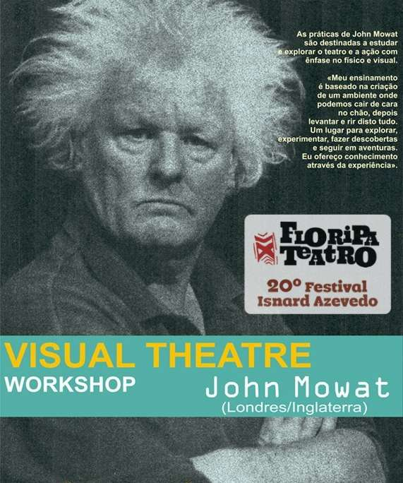"Oficina teatral gratuita ""Visual Theatre Workshop"", com John Mowat"