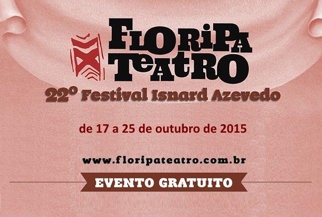 Inscrições abertas para o Floripa Teatro - 22º Festival Isnard Azevedo