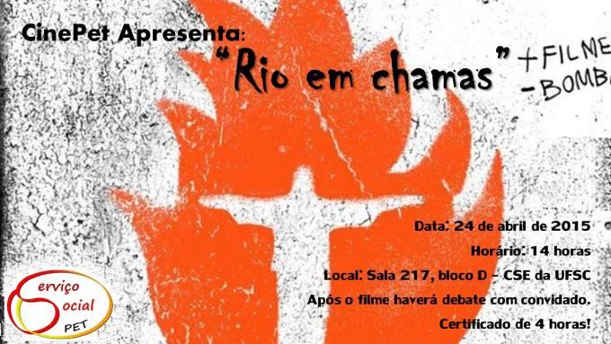 """Filme """"Rio em Chamas"""", no CinePET Debate"""