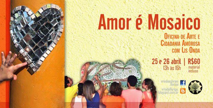 Amor é Mosaico - Oficina de Arte e Cidadania com Lis Onda