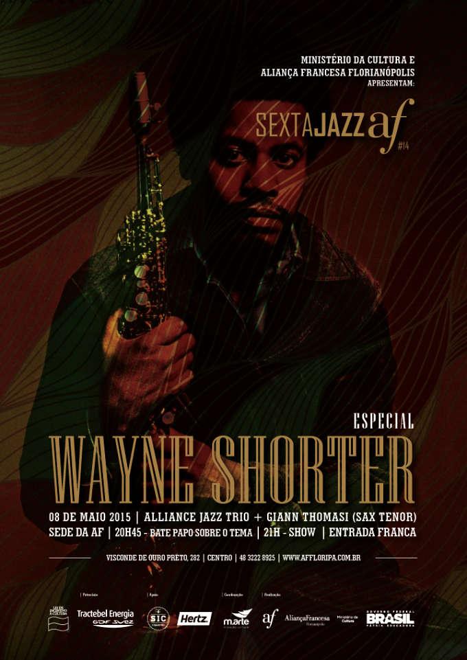 14ª edição do Sexta Jazz Aliança Francesa - Especial Wayne Shorter