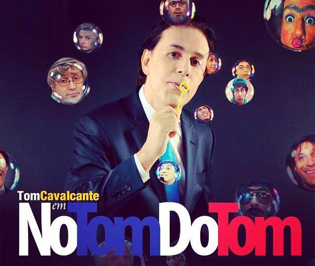 No Tom do Tom - Show de humor com Tom Cavalcante