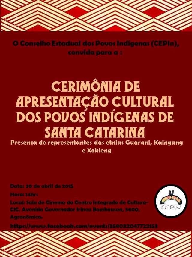Ceremônia de Apresentação Cultural dos Povos Indígenas de SC