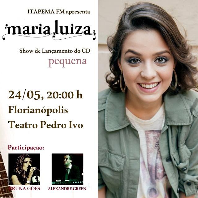 """Maria Luiza apresenta Show de Lançamento do CD """"Pequena"""""""