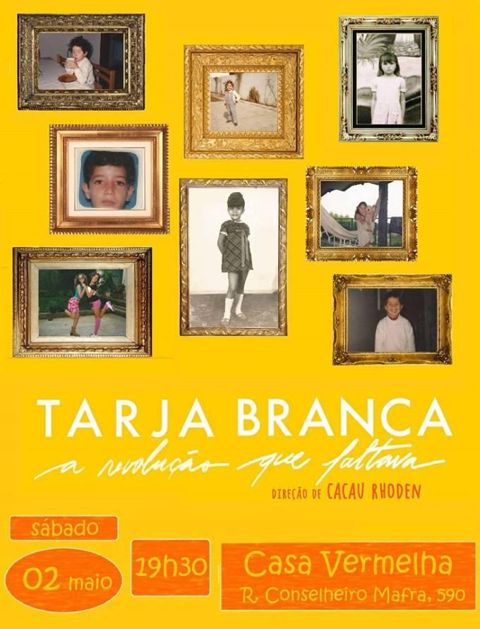 Exibição do filme Tarja Branca
