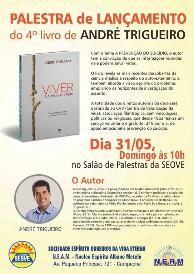 """Palestra de lançamento do livro """"Viver é a melhor opção"""", de André Trigueiro"""