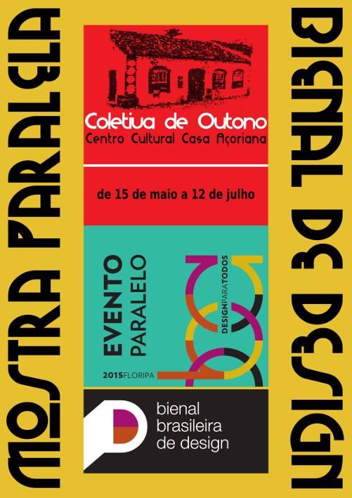 """Exposição """"Coletiva de Outono"""" - Bienal Brasileira de Design"""