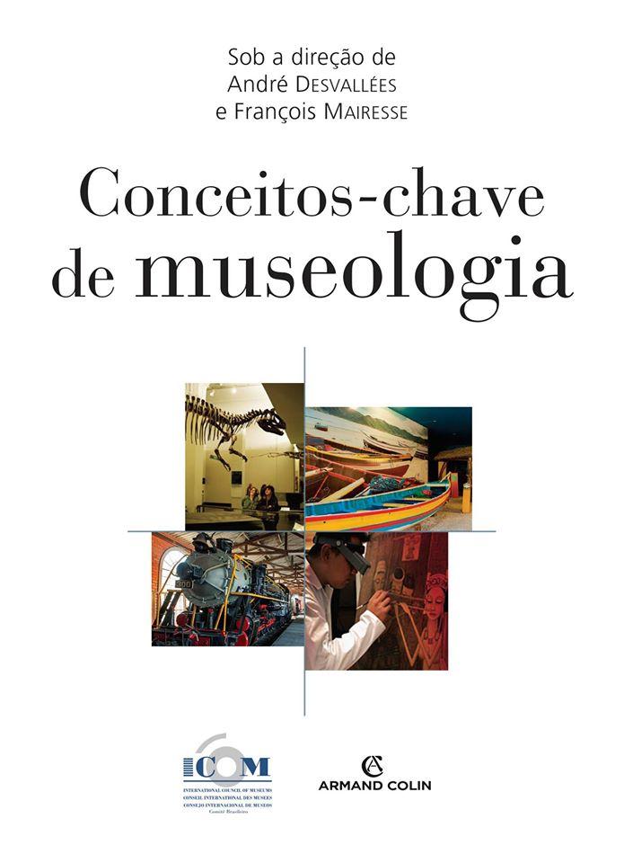 """Lançamento do livro """"Conceitos-chave de Museologia"""""""