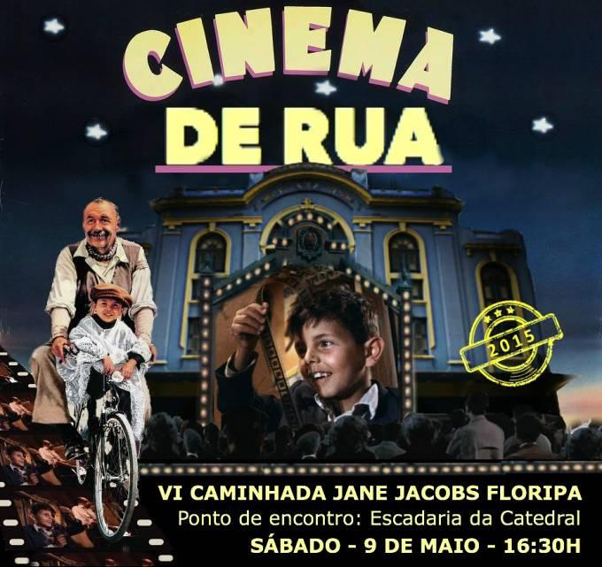 Cinema de Rua - VI Caminhada Jane Jacobs Floripa