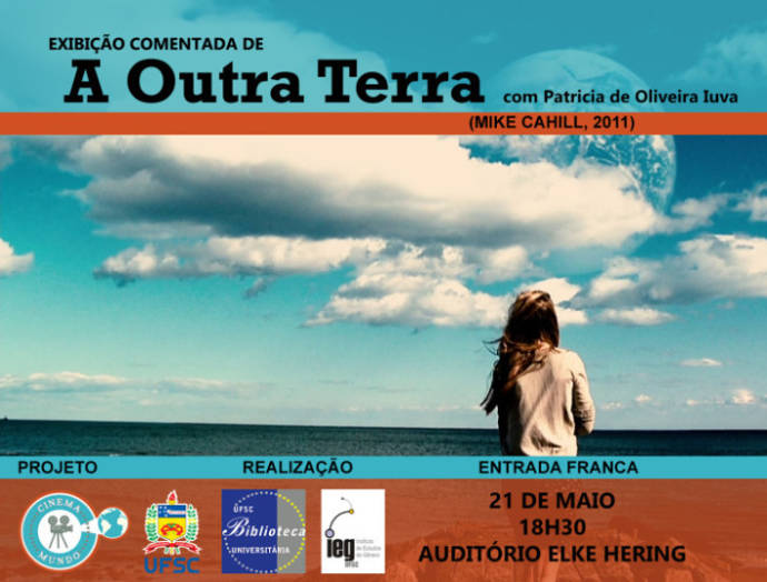 "Cinema Mundo exibe ""A Outra Terra"" (Another Earth, 2011, EUA)"
