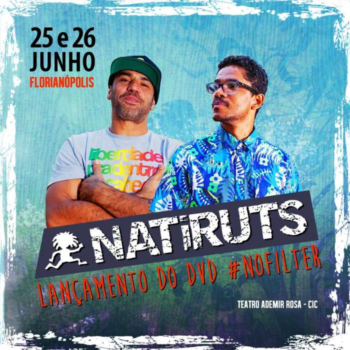 Natiruts em Show #No Filter