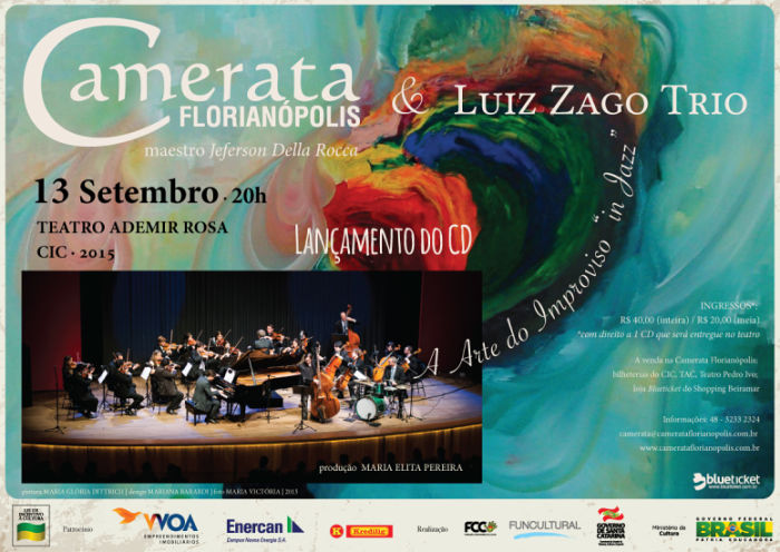 "Camerata Florianópolis e Luiz Zago Trio lançam CD ""A Arte do Improviso - In Jazz"""