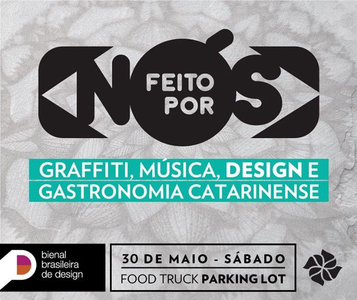 Feito por nós: grafite, música, design, esporte e gastronomia catarinense