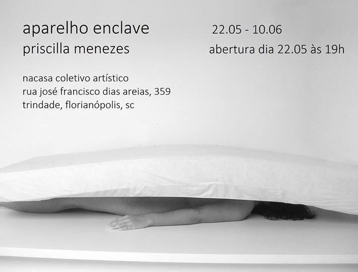 """Exposição de trabalhos de Priscilla Menezes """"Aparelho enclave"""""""