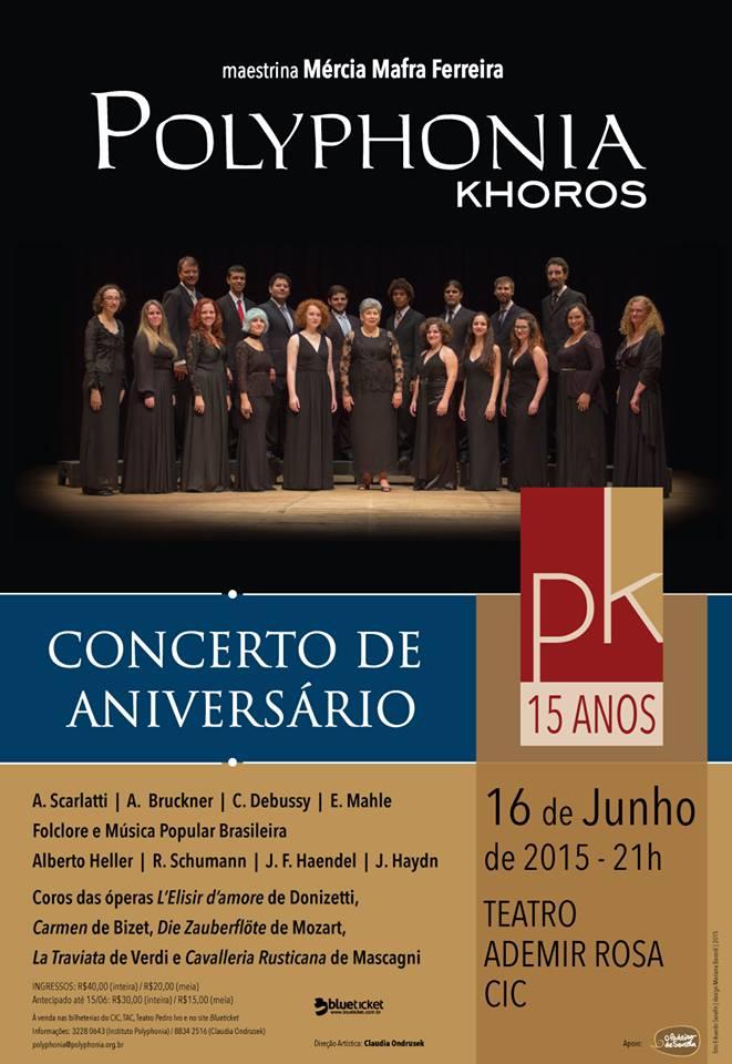 Concerto em comemoração aos 15 anos do Polyphonia Khoros