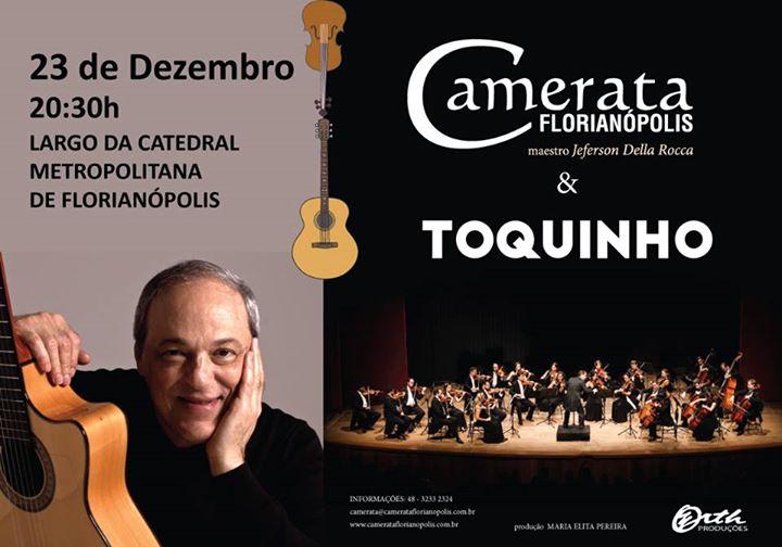 Concerto gratuito de Natal da Camerata Florianópolis e Toquinho